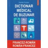 Dictionar medical de buzunar francez - roman, roman - francez