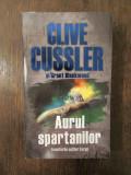 AURUL SPARTANILOR - CLIVE CUSSLER SI GRANT BLACKWOOD