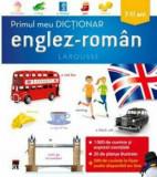 Primul meu dictionar englez-roman/Larousse