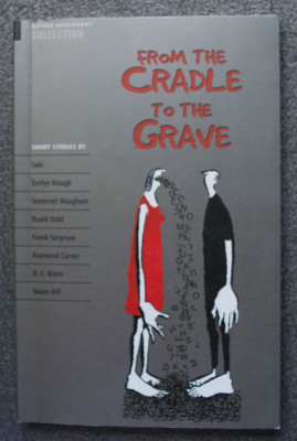 From the Cradle to the Grave: short stories by Saki, Roald Dahl, H.E. Bates ș.a. foto