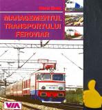 Managementul transportului feroviar Viorel Simut
