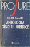 PHILIPPE MALAURIE - ANTOLOGIA GANDIRII JURIDICE {1996}