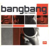 """VINIL Bang Bang Featuring Jay Jay Johanson – Two Fingers 12"""" - VG+ -"""