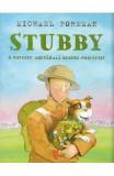 Stubby. O poveste adevarata despre prietenie - Michael Foreman