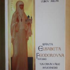 Sfanta Elisabeta Feodorovna a Rusiei - LUBOV MILLAR