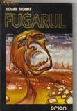 Bnk ant Richard Bachman - Fugarul ( SF ), Alta editura