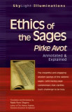 Ethics of the Sages: Pirke Avot--Annotated and Explained