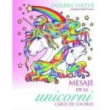 Mesaje de la unicorni. Carte de colorat - Doreen Virtue