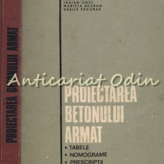 Proiectarea Betonului Armat - Igor Tertea, Traian Onet, Marieta Beuran