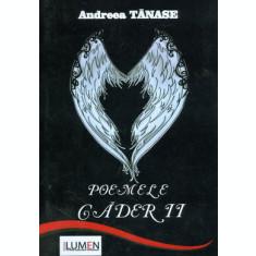Poemele caderii - Andreea TANASE