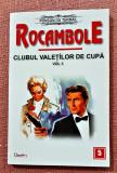 Rocambole 5 Clubul Valetilor de Cupa Vol 3. Ed Dexon, 2017 - Ponson du Terrail