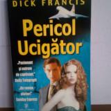 Dick Francis - Pericol ucigator, Rao