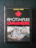 EUGEN POPA - ANOTIMPURI CANADIENE (1980, Ed. cartonata)