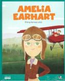Cumpara ieftin Micii eroi. Amelia Earhart/***