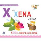 X de la Xena, omida - Greta Cencetti, Emanuela Carletti (editie necartonata)