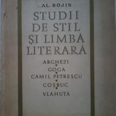 Al. Bojin-Studii de stil si limba literara.Arghezi,Goga,Petrescu, Cosbuc,Vlahuta