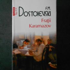 F. M. DOSTOIEVSKI - FRATII KARAMAZOV  (2011)