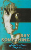 Caseta Laurențiu Cazan – Say Something, originala, holograma