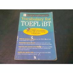 VOCABULARY FOR TOEFL IBT (CARTE IN LIMBA ENGLEZA)