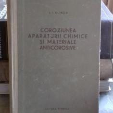 Coroziunea aparaturii chimice si materiale anticorozive - I. I. Klinov