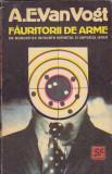 A. E. VAN VOGT - FAURITORII DE ARME ( SF )