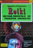 Dumitru Hristenco - Reiki. Metoda orientala de transfer energetic