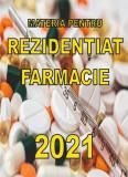Materie Rezidentiat 2021 FARMACIE