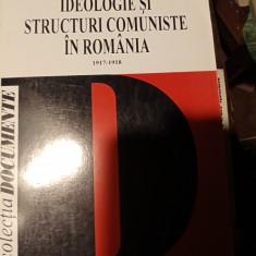IDEOLOGIE ȘI STRUCTURI COMUNISTE IN ROMANIA -1917-1918, I N P S T, 1995,535P