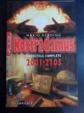 Nostradamus Profetiile Complete 2001-2105 - Mario Reading ,546893