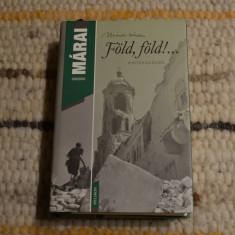 Carte in limba maghiara; Márai Sándor - Föld ! Föld !