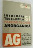 Intrebari, teste grila si probleme de chimie anorganica - 1999