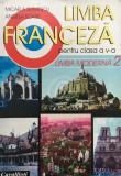Limba franceza. Manual pentru clasa a V-a, anul I de studiu