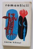 Hazim Hikmet - Romanticii (coperți de Sabin Bălașa)