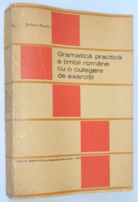 Gramatica practica a limbii romane cu o culegere de exercitii  1971/ foto