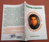 Vindecarea sufletului de frica si suferinta - Deepak Chopra