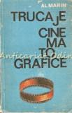 Cumpara ieftin Trucaje Cinematografice - Al. Marin