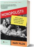 Monopoliștii. Obsesia, furia și scandalul din spatele celui mai iubit joc de societate din lume