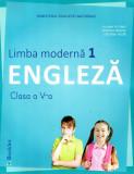 Limba Engleza. Limba moderna 1. Manual pentru clasa a V-a. Contine si editia digitala