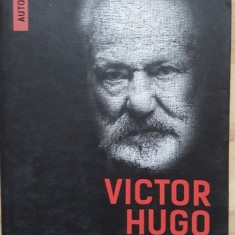 Autobiografia mea intelectuala- Victor Hugo