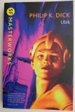 Ubik (Lb. Engleza) - Philip K. Dick