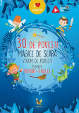 30 de povesti magice de seară. Volum de povești bilingv român-englez