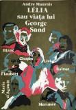 Lelia sau viata lui George Sand Andre Maurois