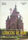 AMS - BREAZU MARIUS - SEMICERC DE VEAC (CU AUTOGRAF)