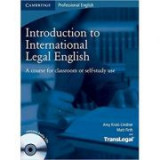 Introduction to International Legal English Student's Book with Audio CDs (2): A Course for Classroom or Self-Study Use, B1 Intermediate - B2 High Int