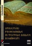 Cumpara ieftin Structuri pronominale in textele biblice romanesti