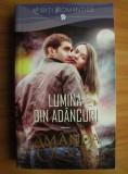 LUMINA DIN ADANCURI - AMANDA QUICK