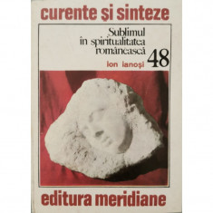 Sublimul in spiritualitatea romaneasca (48) - Ion Ianosi