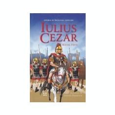 Istoria pe intelesul copiilor -Iulius Cezar, 2016