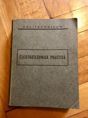 Electrotehnica practica - stare perfecta, 1937 - vintage foto