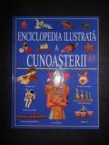 ENCICLOPEDIA ILUSTRATA A CUNOASTERII (1999, editie cartonata)